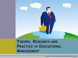 theory-research-and-practice-in-educational-management-1-638
